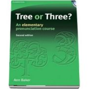 Tree or Three? Students Book and Audio CD : An Elementary Pronunciation Course