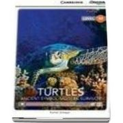 Turtles: Ancient Symbol/Modern Survivor Upper Intermediate Book with Online Access