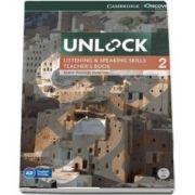 Unlock: Unlock Level 2 Listening and Speaking Skills Teachers Book with DVD