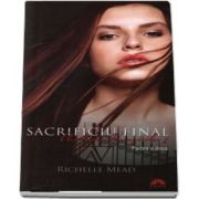 Academia vampirilor. Sacrificiu final, volumul VI, partea a II a