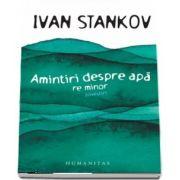 Amintiri despre apa (Ivan Stankov)