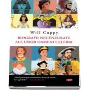 Biografii necenzurate ale unor oameni celebri. Will Cuppy