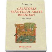 Calatoria Sfantului abate Brendan - Editie bilingva