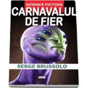 Carnavalul de fier