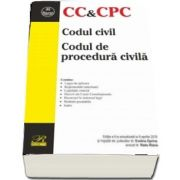 Codul civil. Codul de procedura civila, editia a VI-a, actualizata la 9 aprilie 2019 - Ingrijita de Evelina Oprina, Radu Rizoiu