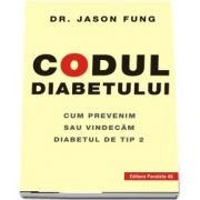Codul diabetului. Cum prevenim sau vindecam diabetul de tip 2