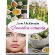 Cosmetica naturala - Jane McKenzie
