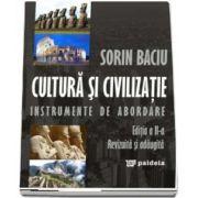 Cultura si civilizatie. Instrumente de abordare, ed. a 3-a