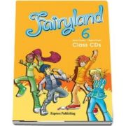 Curs de limba engleza - Fairyland 6 Class Audio CD (set 4 CDuri)