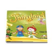 Curs de limba engleza - Fairyland Starter Class Audio CD