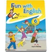 Curs de limba engleza - Fun with English 6 Primary Pupils Book