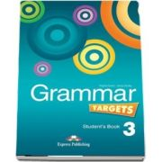 Curs de limba engleza - Grammar Targets 3 Students Book