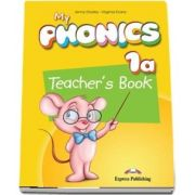 Curs de limba engleza - My Phonics 1A Teachers Book