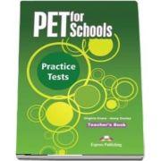 Curs de limba engleza - PET for Schools Practice Tests Teachers Book