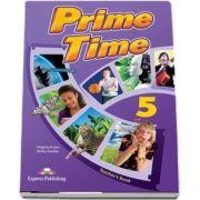 Curs de limba engleza - Prime Time 5 Teachers Book