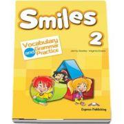 Curs de limba engleza - Smiles 2 Vocabulary and Grammar Practice