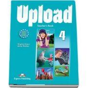 Curs de limba engleza - Upload 4 Teachers Book