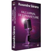 Ruxandra Sararu, Fals jurnal de supravietuire