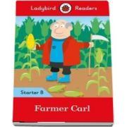 Farmer Carl. Ladybird Readers Starter Level B