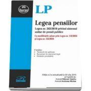 Legea pensiilor. Editia a II-a, actualizata la 20 iulie 2016