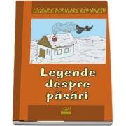 Legende despre pasari. Legende populare romanesti