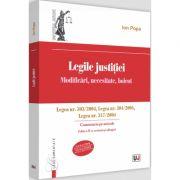Legile justitiei. Modificari, necesitate, boicot. Comentariu pe articole. Legea nr. 303/2004, Legea nr. 304/2004, Legea nr. 317/2004 - Editia a II-a revazuta si adaugita