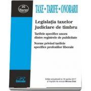 Legislatia taxelor judiciare de timbru. Editie actualizata la 19 aprilie 2017