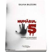 Numarul cinci - Silvia Buzori