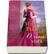 Mary Jo Putney, O noua viata (Seria Lorzii pierduti)