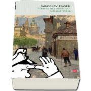 Jaroslav Hasek, Peripetiile bravului soldat Svejk (Colectia Carte pentru toti)