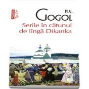 Serile in catunul de linga Dikanka (editie de buzunar)