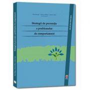 Strategii de preventie a problemelor de comportament (Oana Benga)