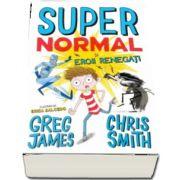 Super Normal si eroii regenerati