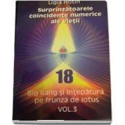 Surprinzatoarele coincidente numerice ale vietii - Big Bang si intepatura pe frunza de lotus volumul 3