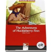 The Adventures of Huckleberry Finn. Book and Audio CD Pack, Level 3