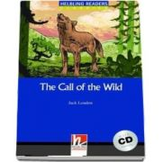 The Call of the Wild. Book and Audio CD Pack, level 4
