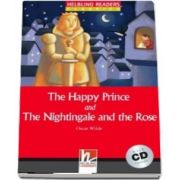 The Happy Prince and The Nightingale and the Rose with Audio CD. Level 1
