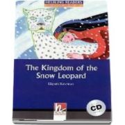 The Kingdom of the Snow Leopard with Audio CD. Level 4