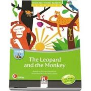 The Leopard and the Monkey. Young Reader with Audio CD,  level B