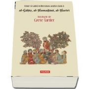 Umor si satira in literatura araba clasica. al-Gahiz, al-Hamadani, al-Hariri. Antologie