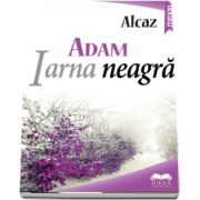 ADAM Iarna neagra. Vol. II