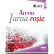 ADAM. Iarna rosie. Vol. I