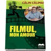 Calin Caliman, Filmul, mon amour