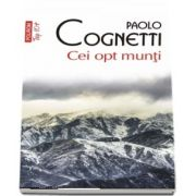 Cei opt munti - Traducere din limba italiana de Cerasela Barbone