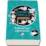 Danny Ingle. Submarinul supersonic