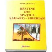 Destine din spatiul Saharo-Siberian