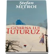 Goarna lui Tuturuz de Stefan Mitroi