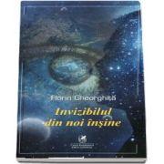 Invizibilul din noi insine