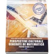 Perspective culturale generate de matematica, pentru clasa a V-a