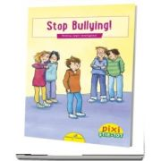 PIXI STIE-TOT. Stop bullying!